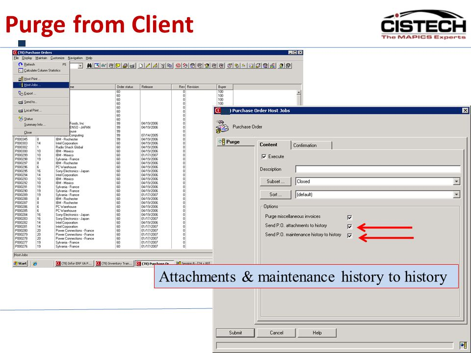 Purge from Client 7 Attachments & maintenance history to history
