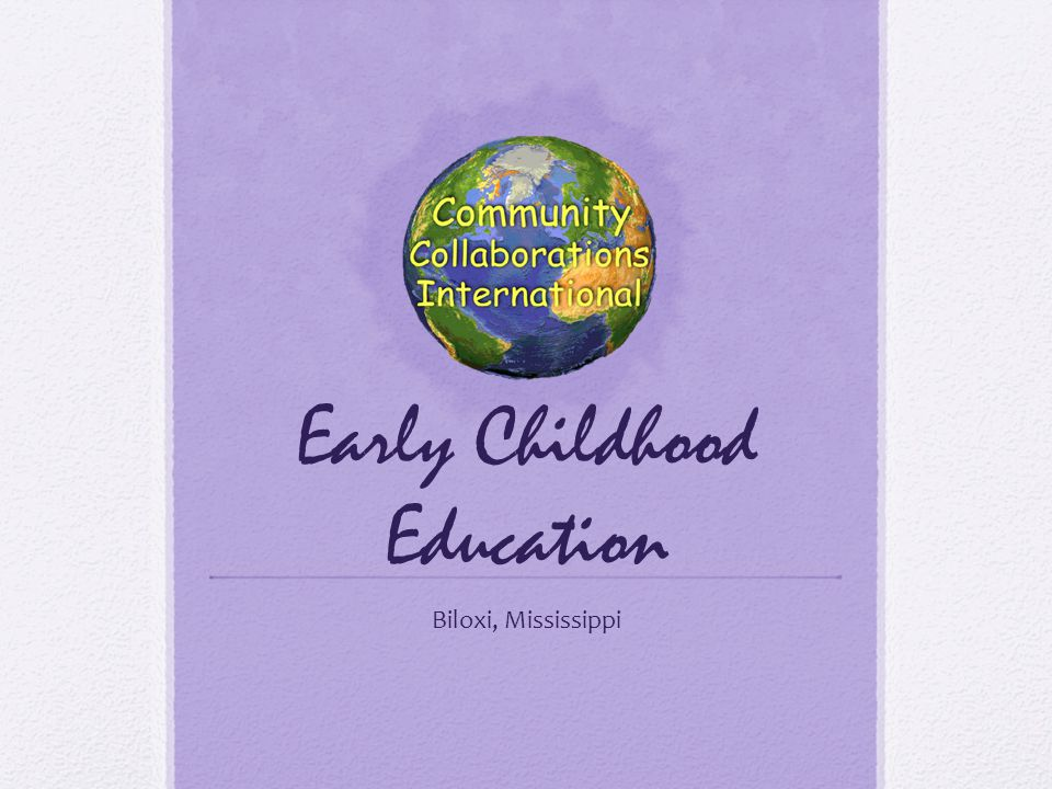 Early Childhood Education Biloxi, Mississippi