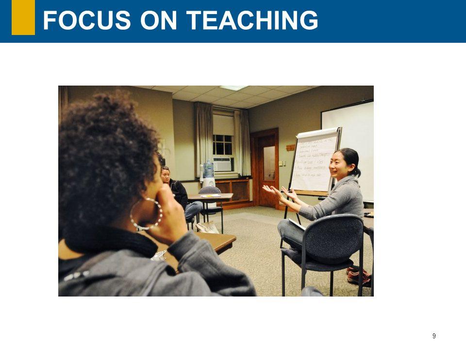 9 FOCUS ON TEACHING