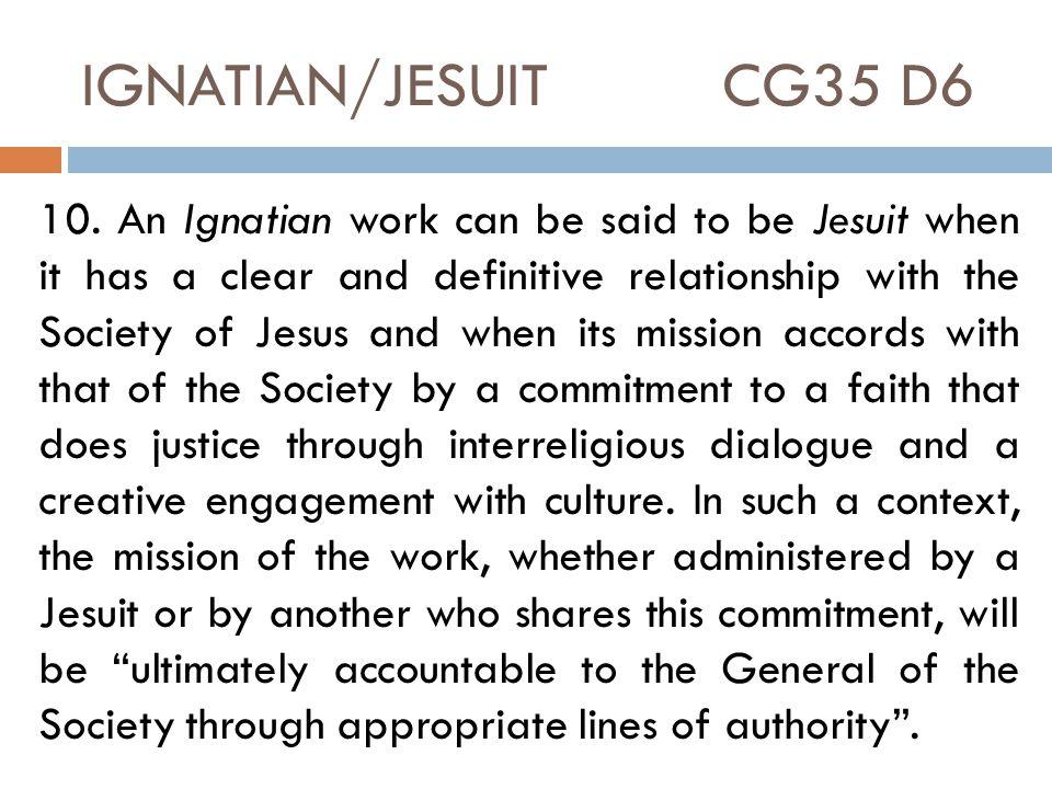 IGNATIAN/JESUIT CG35 D6 10.