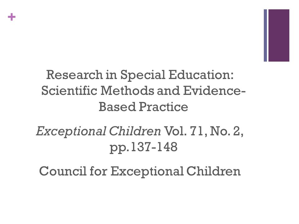 + Research in Special Education: Scientific Methods and Evidence- Based Practice Exceptional Children Vol.