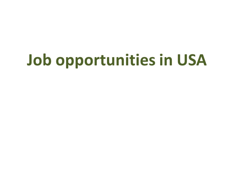 Job opportunities in USA