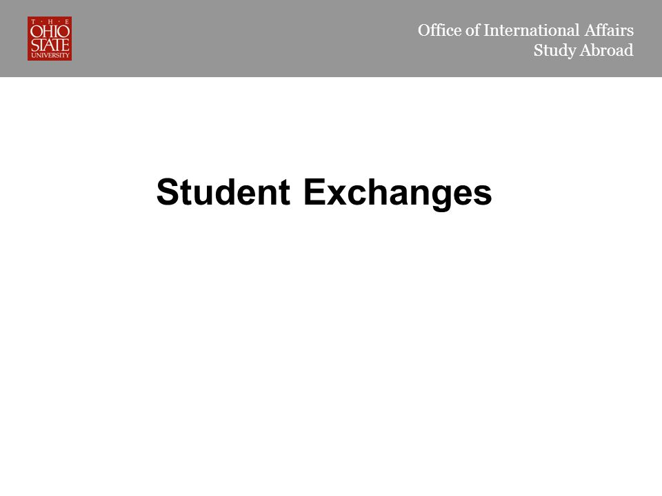 Office of International Affairs Study Abroad Student Exchanges
