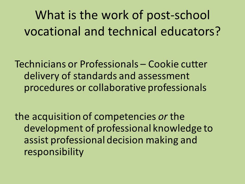 What is the work of post-school vocational and technical educators.