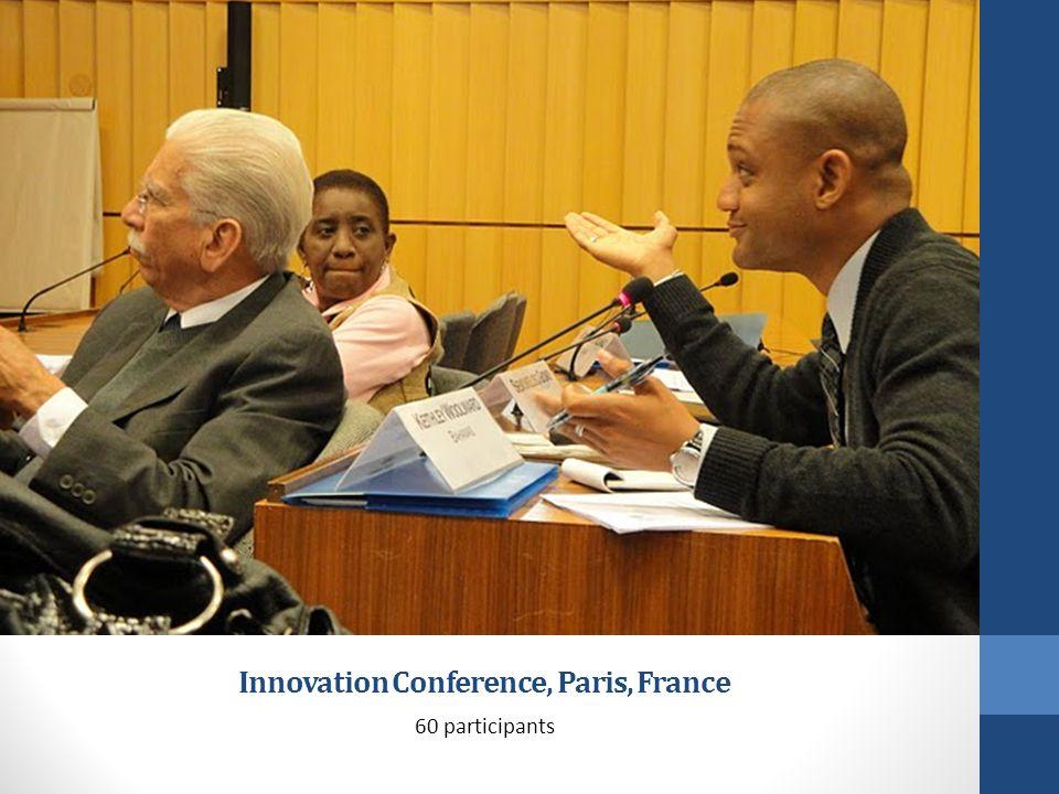 Innovation Conference, Paris, France 60 participants
