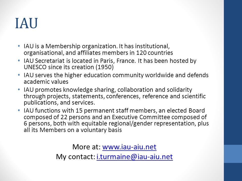 IAU IAU is a Membership organization.