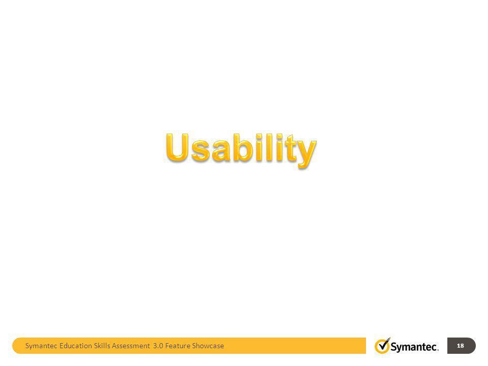 Symantec Education Skills Assessment 3.0 Feature Showcase 18