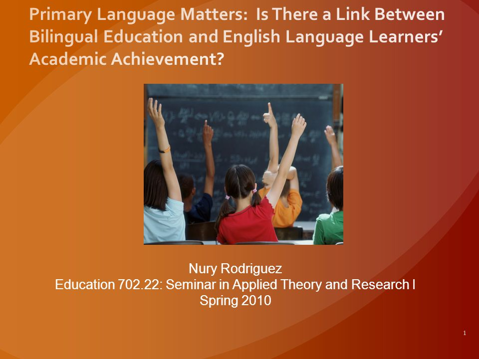 1 Nury Rodriguez Education 702.22: Seminar in Applied Theory and Research I Spring 2010