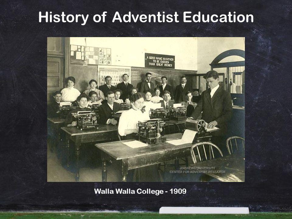 History of Adventist Education Walla Walla College - 1909
