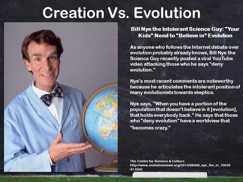 Bill Nye the Intolerant Science Guy: