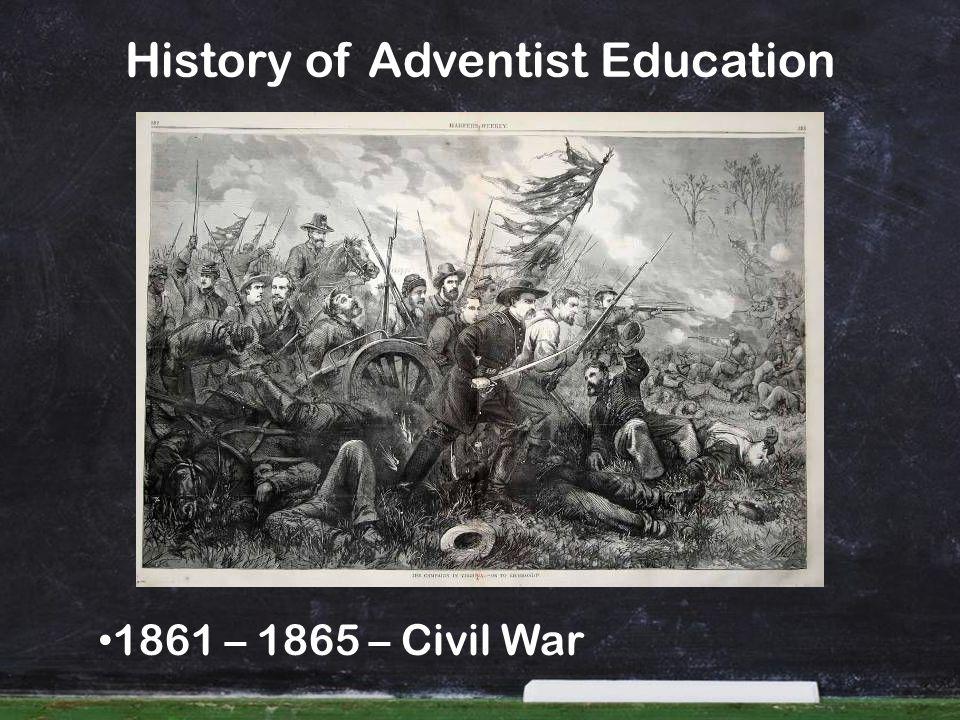 1861 – 1865 – Civil War