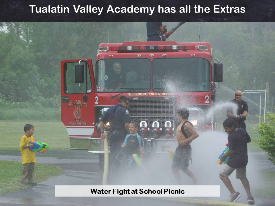Tualatin Valley Academy has all the Extras Water Fight at School Picnic