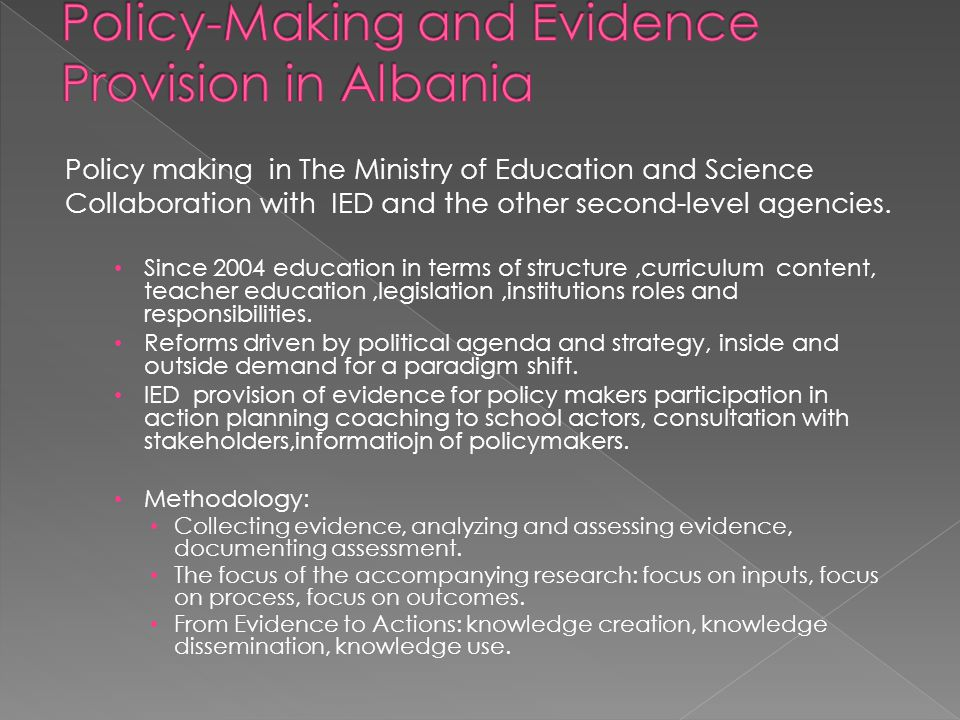 Policy making in The Ministry of Education and Science Collaboration with IED and the other second-level agencies.