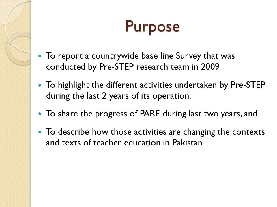 Purpose To report a countrywide base line Survey that was conducted by Pre-STEP research team in 2009 To highlight the different activities undertaken by Pre-STEP during the last 2 years of its operation.