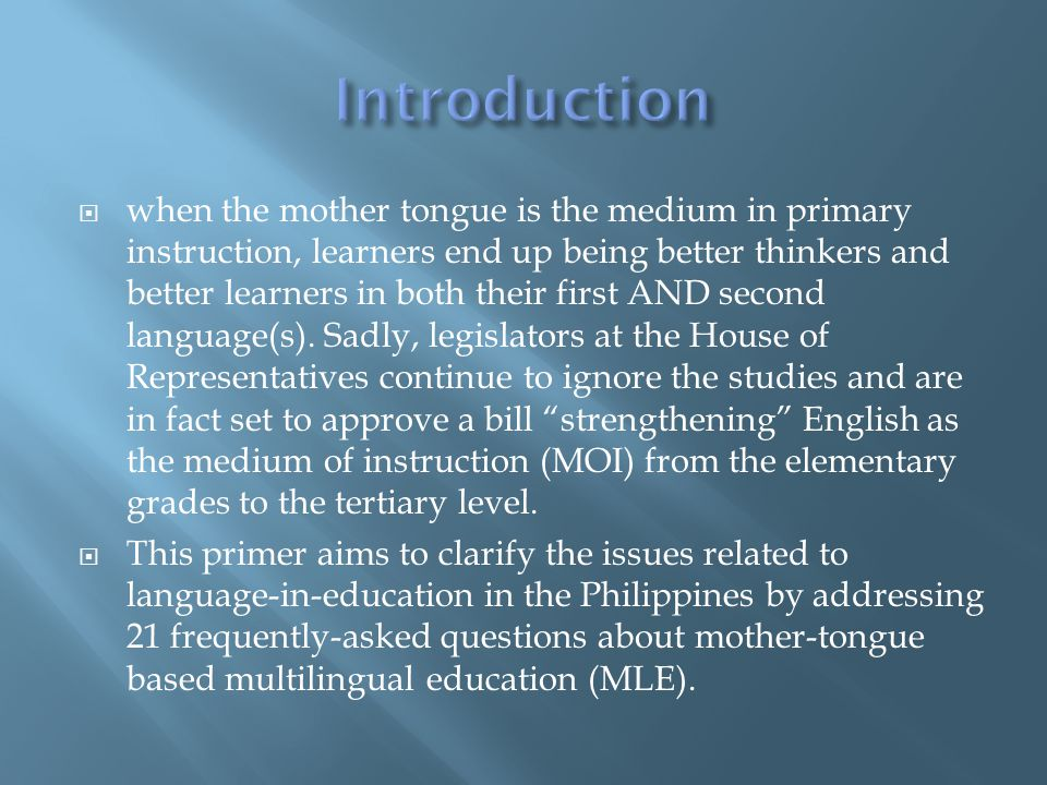 MLE is the use of more than two languages for literacy and instruction.