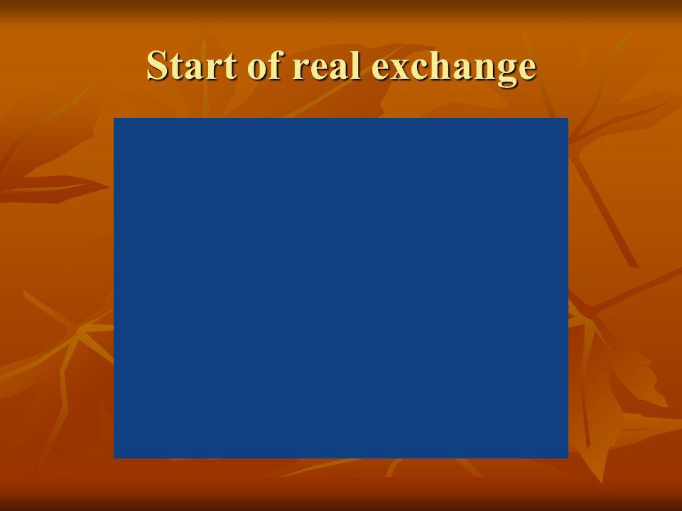 Start of real exchange