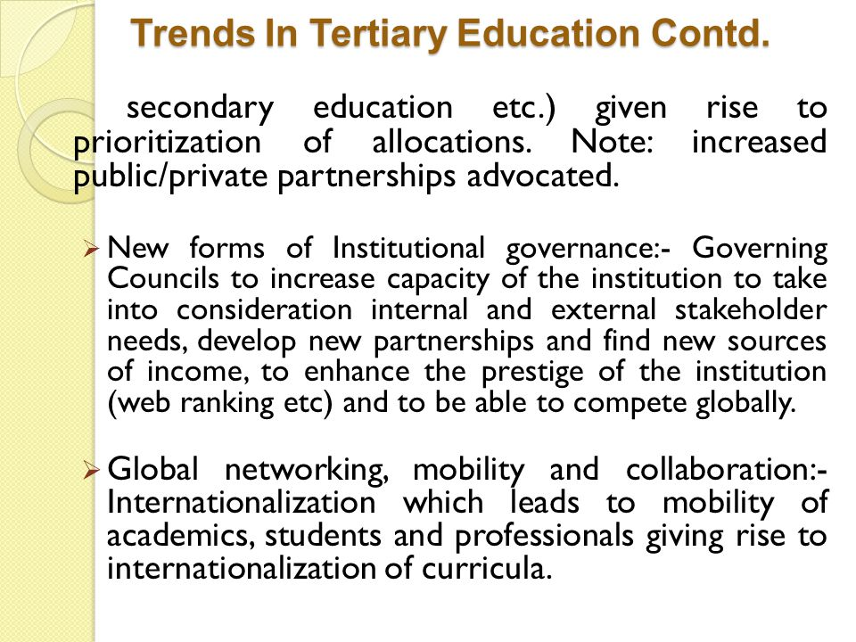 Trends In Tertiary Education Contd.