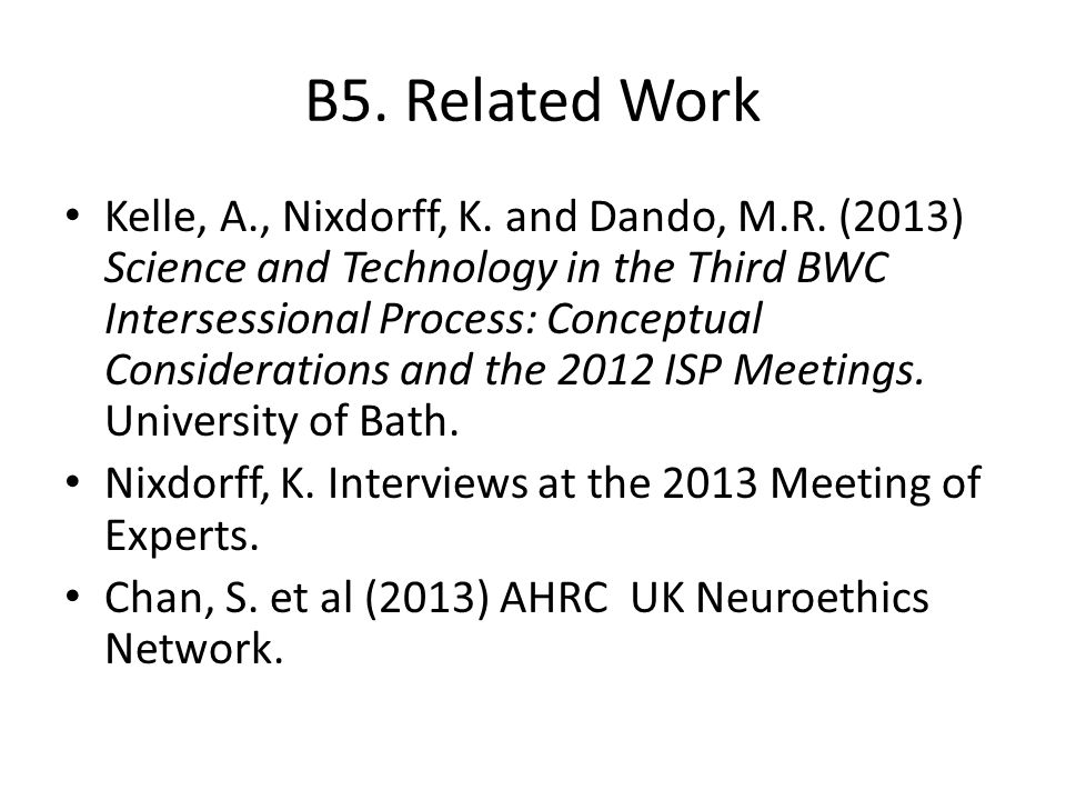B5. Related Work Kelle, A., Nixdorff, K. and Dando, M.R.