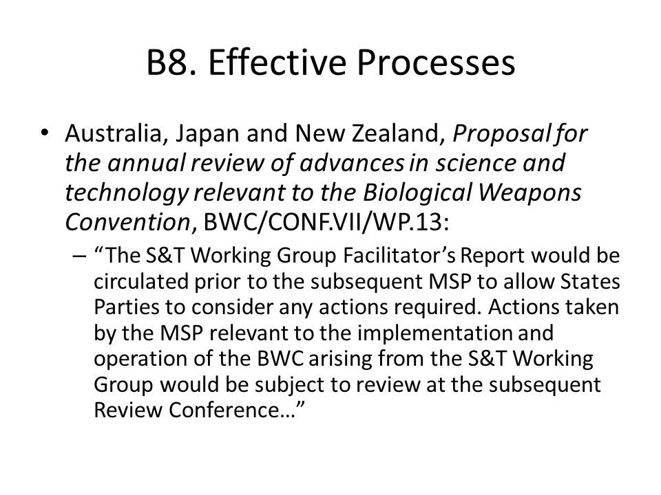 B8. Effective Processes Australia, Japan and New Zealand, Proposal for the annual review of advances in science and technology relevant to the Biologi