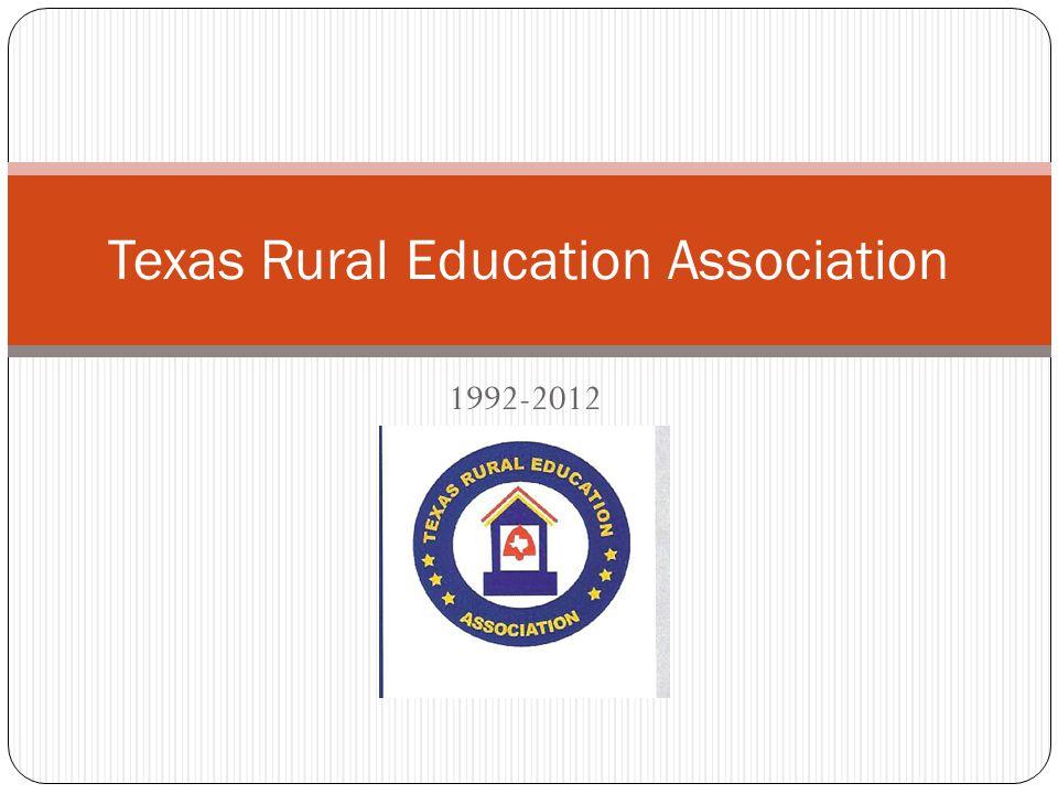 1992-2012 Texas Rural Education Association