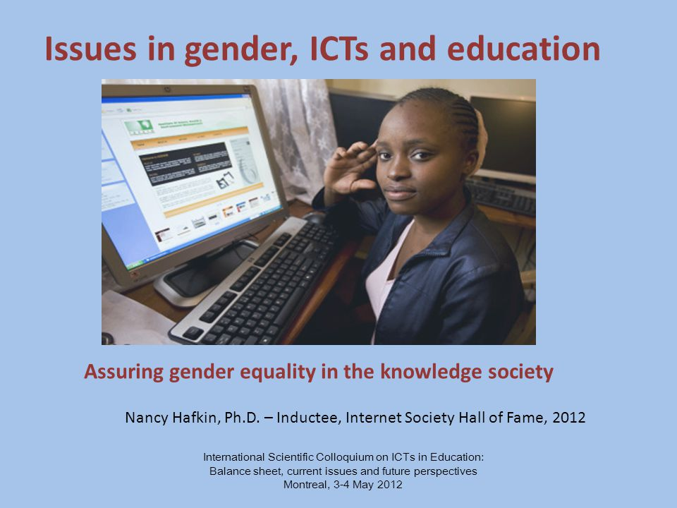 Unflattering images of women geeks Software – tends to be designed with boys, men as the default Teachers bias – both male and female teachers often exhibit bias against girls studying and using computers or favor boys, treat them differently in class