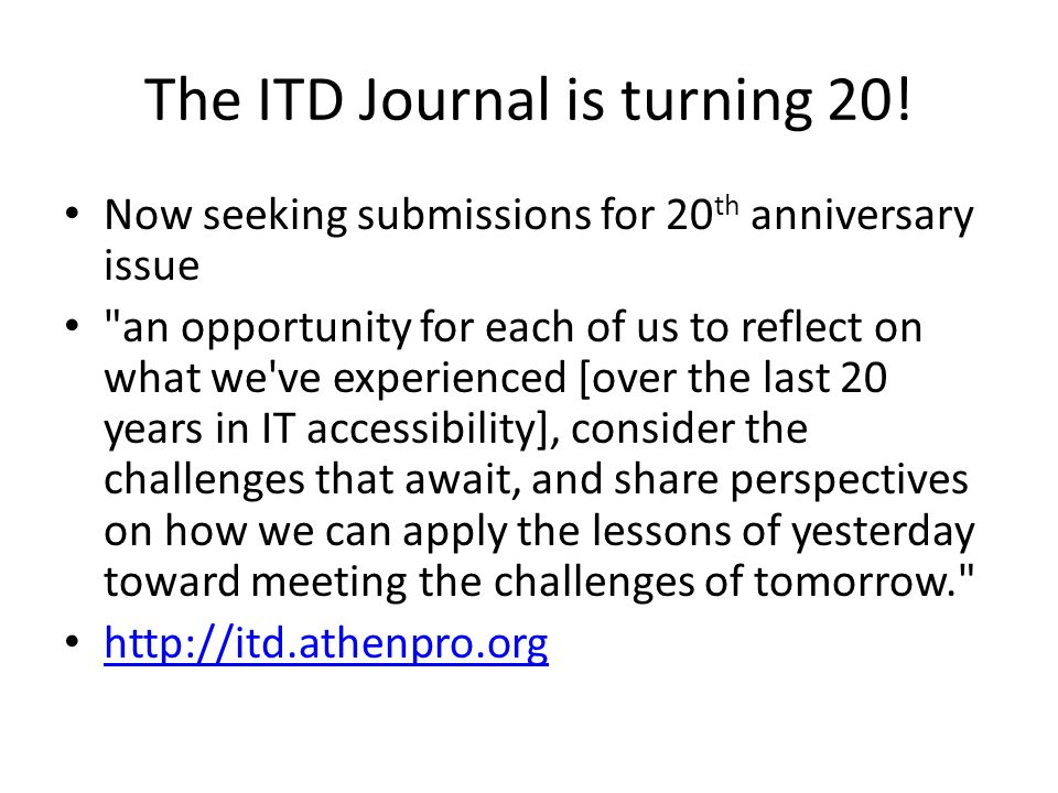 The ITD Journal is turning 20! Now seeking submissions for 20 th anniversary issue