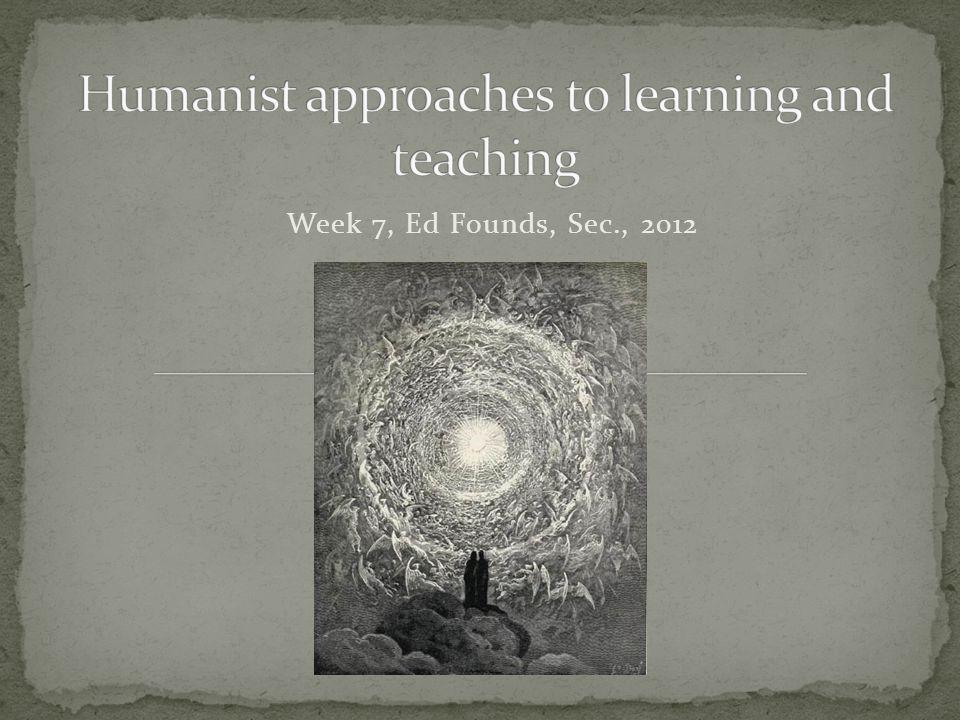 Week 7, Ed Founds, Sec., 2012