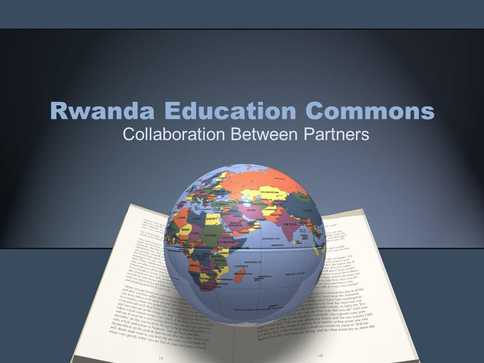 Rwanda Education Commons Collaboration Between Partners