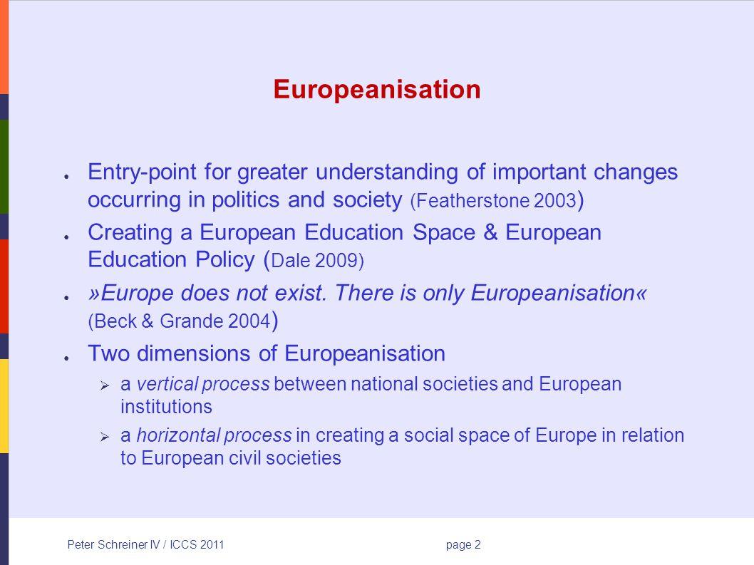 Peter Schreiner IV / ICCS 2011page 13