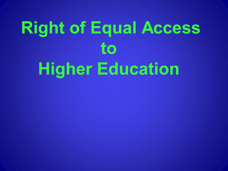 Right of Equal Access to Higher Education
