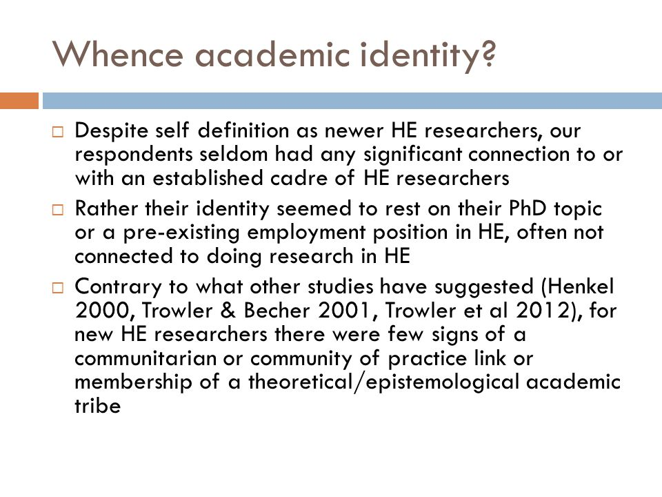 Whence academic identity.