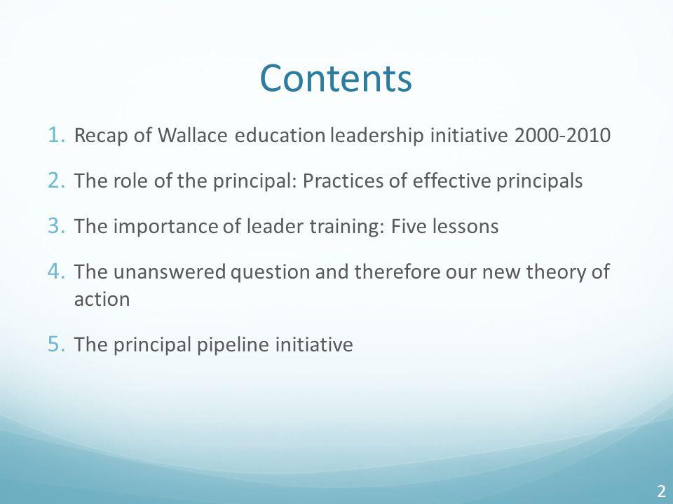 Contents 1. Recap of Wallace education leadership initiative 2000-2010 2.