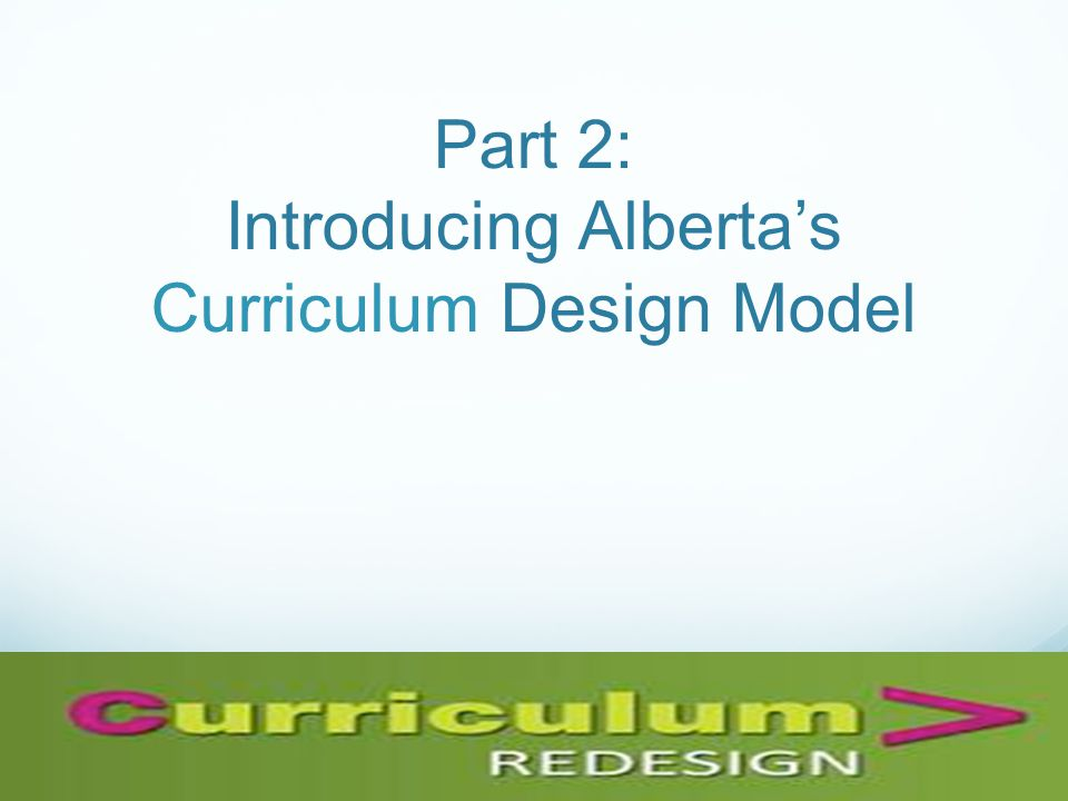 Part 2: Introducing Albertas Curriculum Design Model