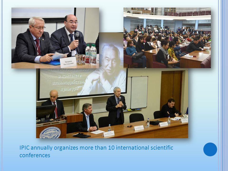 IPIC annually organizes more than 10 international scientific conferences