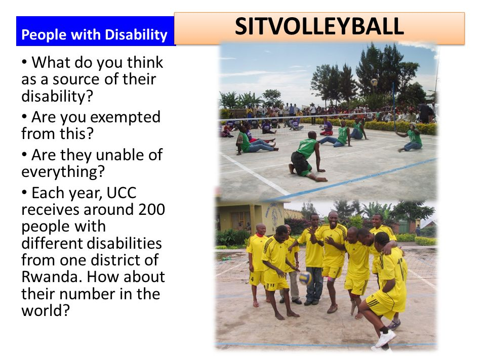 People with Disability What do you think as a source of their disability? Are you exempted from this? Are they unable of everything? Each year, UCC re