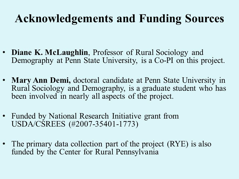 Acknowledgements and Funding Sources Diane K.