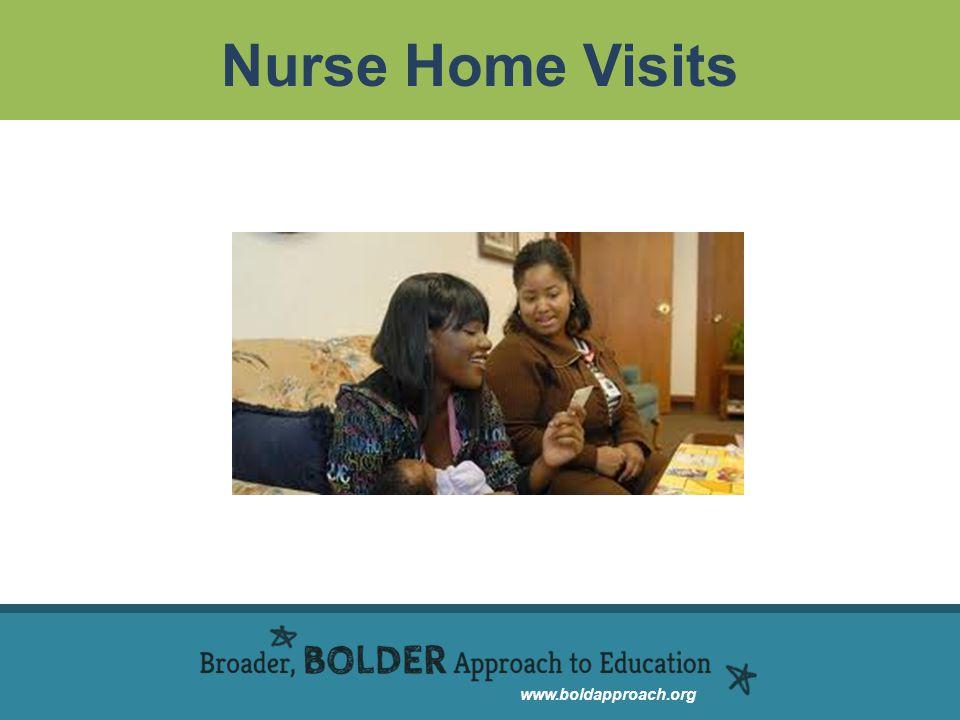 www.boldapproach.org Nurse Home Visits