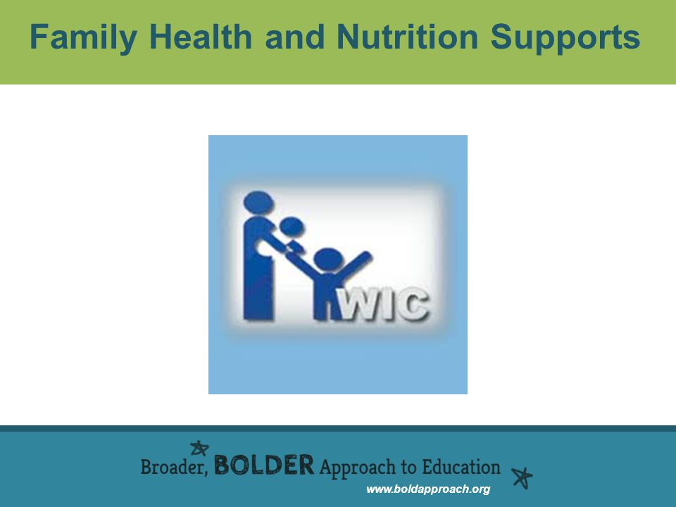 www.boldapproach.org Family Health and Nutrition Supports