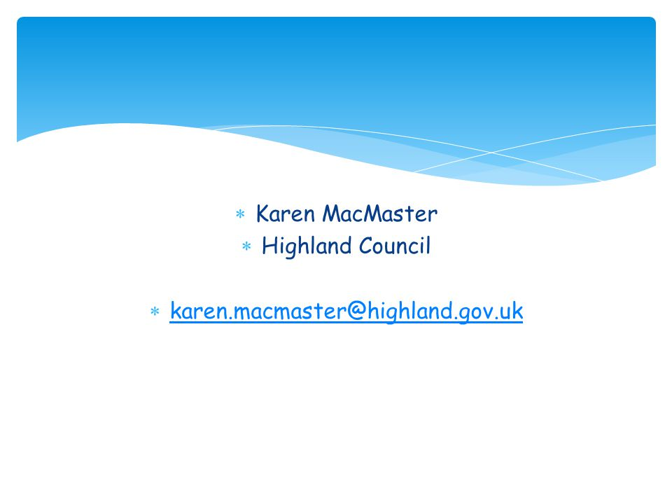 Karen MacMaster Highland Council
