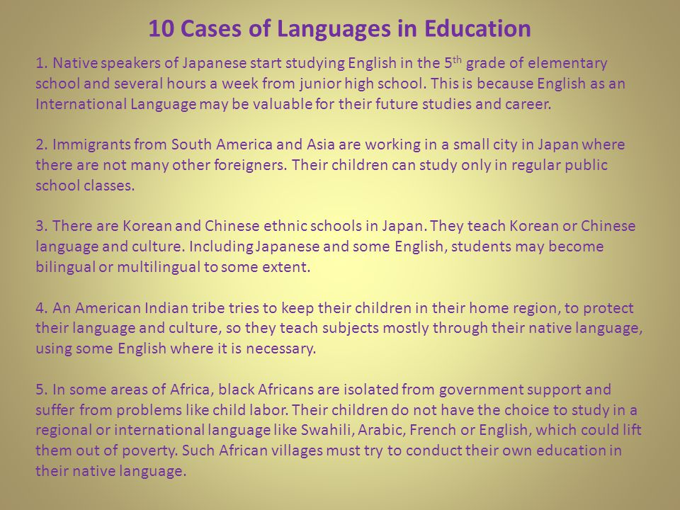 10 Cases of Languages in Education 1.