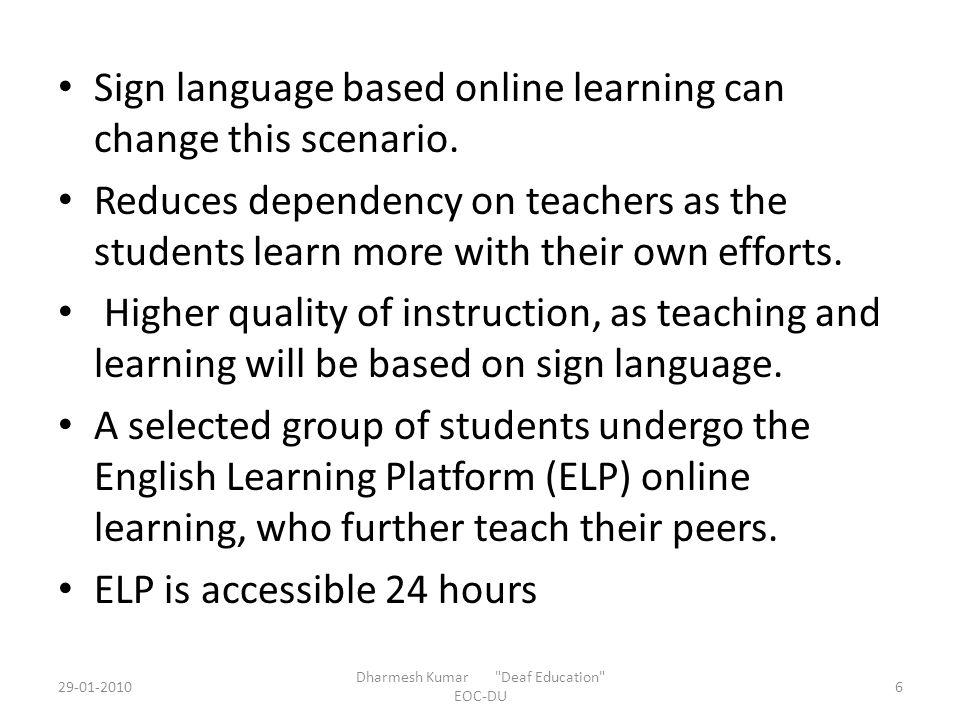 Methodology – Identifying a Deaf community or Deaf institute or group where a good number of Deaf meet together.
