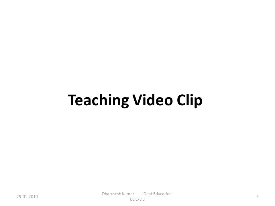 Teaching Video Clip Dharmesh Kumar Deaf Education EOC-DU