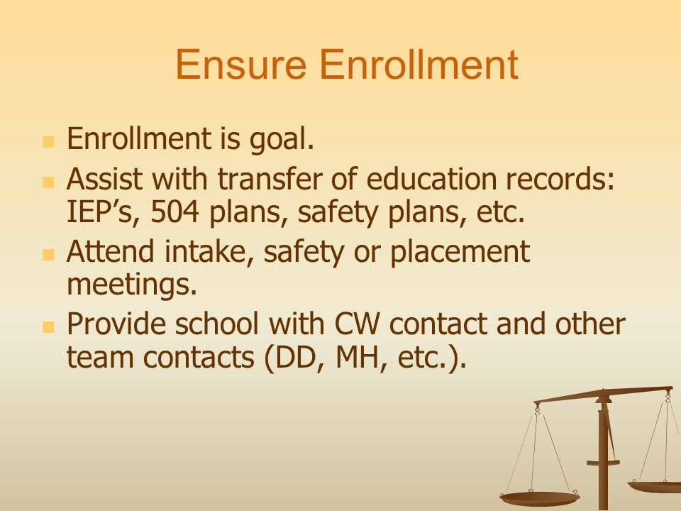 Ensure Enrollment Enrollment is goal.