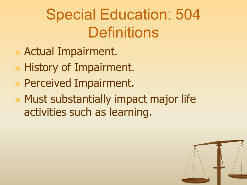 Special Education: 504 Definitions Actual Impairment.