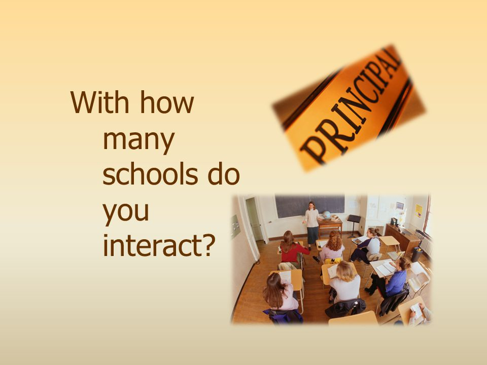 With how many schools do you interact