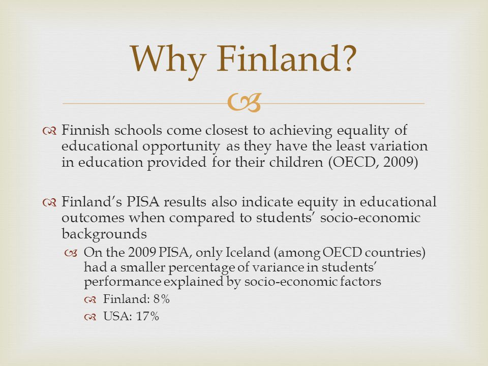 Professional Development is valued for maintaining educated staff In Helsinki Schools: Teachers come in teams Not focused on basic skills but on strategic development for action plan and goals for pedagogical changes Teachers have 7-8 training days per year Substitutes are provided Training is available on teachers own time as well Enhanced Professionalism