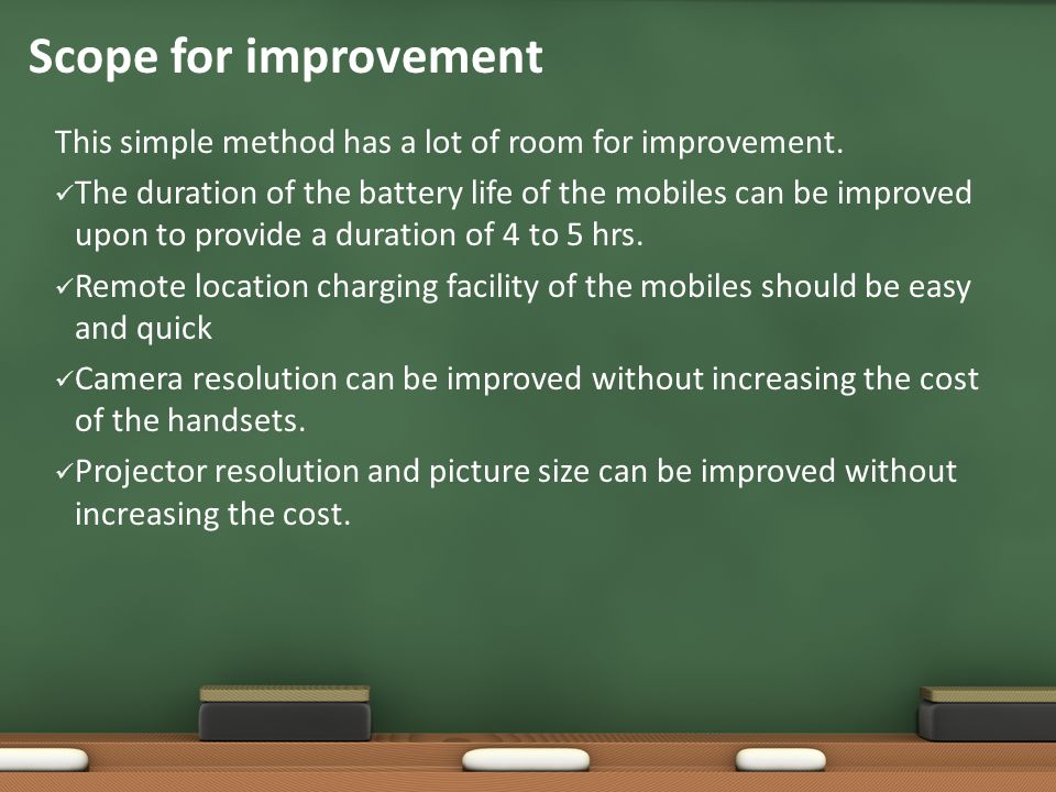 Scope for improvement This simple method has a lot of room for improvement.