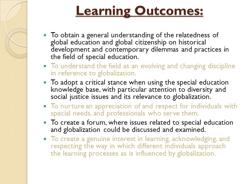 Learning Outcomes: To obtain a general understanding of the relatedness of global education and global citizenship on historical development and conte