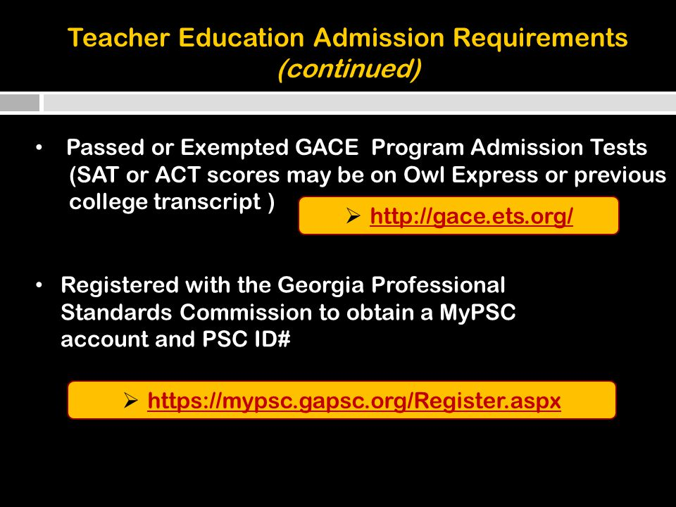 Application and Deadlines Application Deadline for Spring 2015 Admission to Teacher Education September 15, 2014 see TEAC website for future deadlines and fee payment options see TEAC website for future deadlines and fee payment options