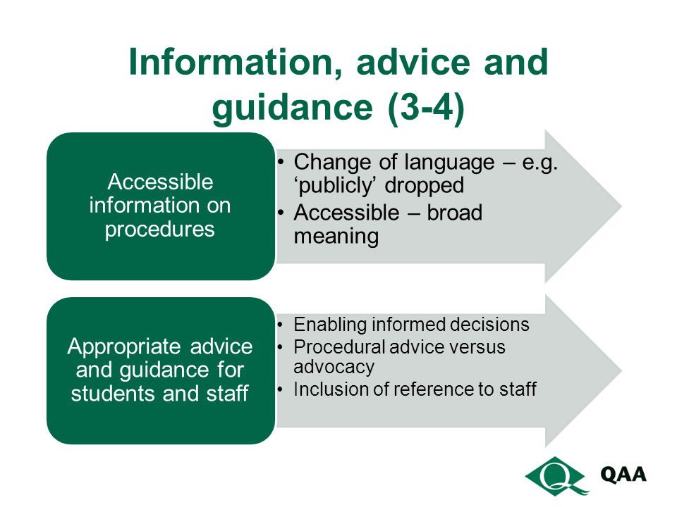 Information, advice and guidance (3-4) Change of language – e.g.